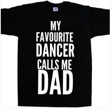 My Favourite Dancer Calls me Dad Dance Dad T-shirt